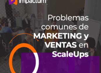 Problemas comunes de marketing y ventas en ScaleUps